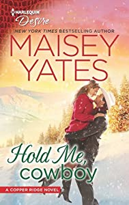 Hold Me, Cowboy (Copper Ridge: Desire, #2)
