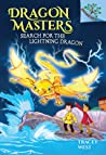 Search for the Lightning Dragon: A Branches Book (Dragon Masters, #7)