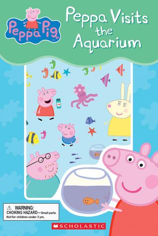 Peppa Visits the Aquarium (Peppa Pig)