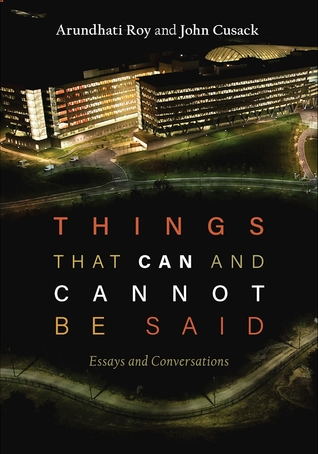 Things that Can and Cannot Be Said: Essays and Conversations