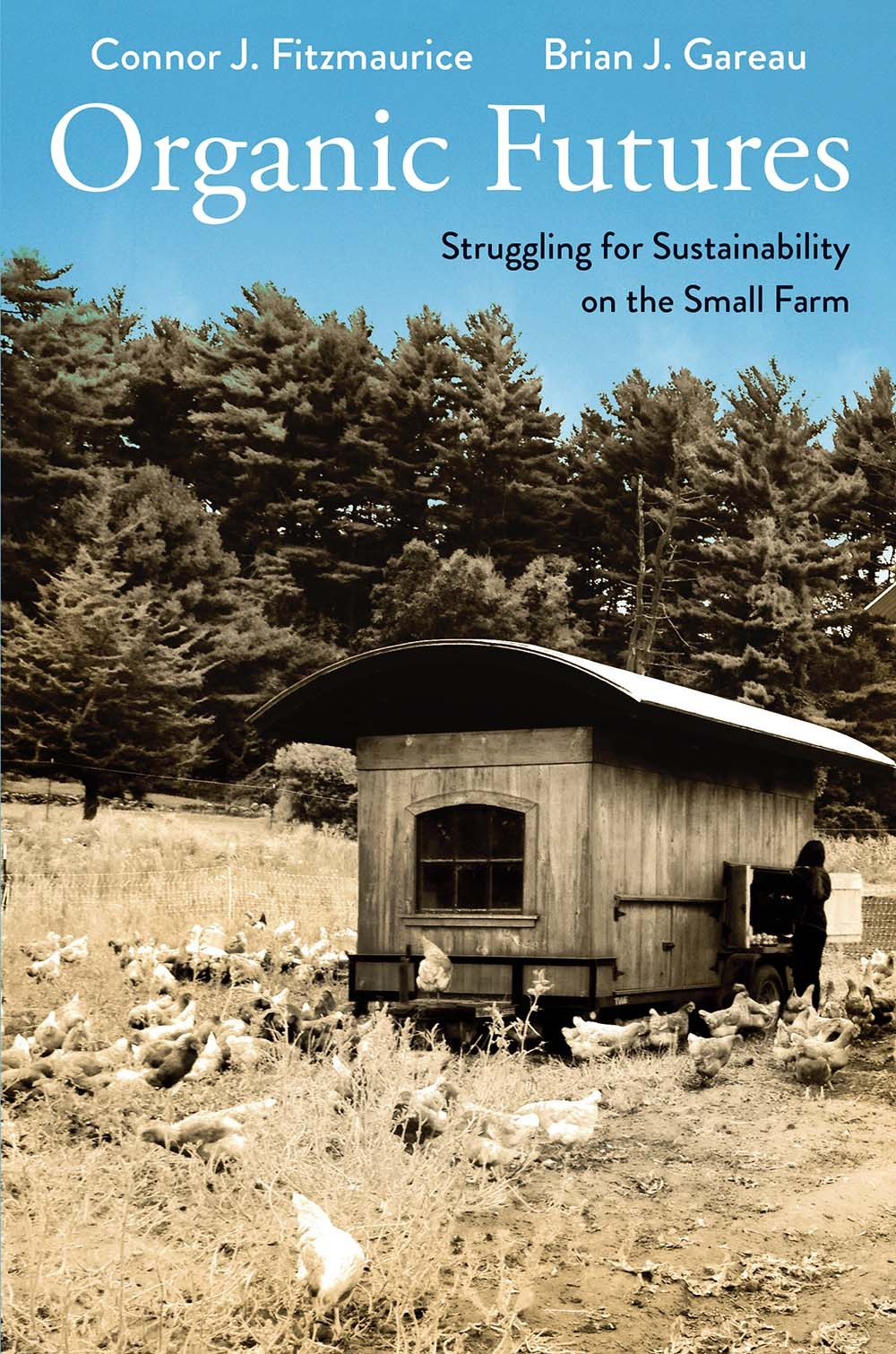 Organic Futures Struggling for Sustainability on the Small Farm
