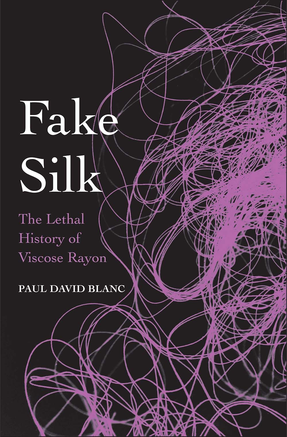 Fake Silk The Lethal History of Viscose Rayon