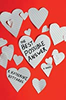 The Best Possible Answer: A Novel
