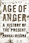 Age of Anger: A History of the Present ebook review