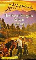 The Forest Ranger's Return (Love Inspired) True Large Print