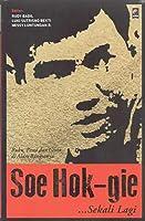 Soe Hok-Gie...Sekali Lagi: Buku Pesta dan Cinta di Alam Bangsanya