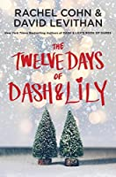 The Twelve Days of Dash & Lily (Dash & Lily #2)