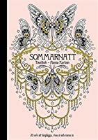 Summer Nights Coloring Book Originally Published In Sweden As Sommarnatt By Hanna Karlzon