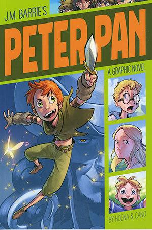 J.M. Barrie's Peter Pan: A Graphic Novel