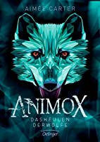 Animox: Das Heulen der Wölfe (Simon Thorn, #1)