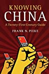 Knowing China: A Twenty-First Century Guide