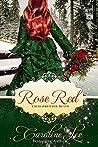 Rose Red by Caroline Lee
