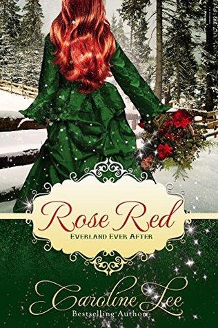 Rose Red (Everland Ever After #7)