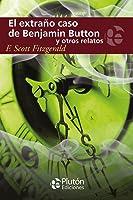 El extraño caso de Benjamin Button y otros relatos