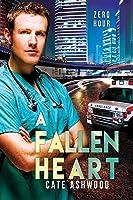 A Fallen Heart (Zero Hour, #2)