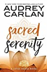 Sacred Serenity (Lotus House #2)