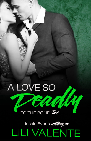 A Love So Deadly (To the Bone #2)