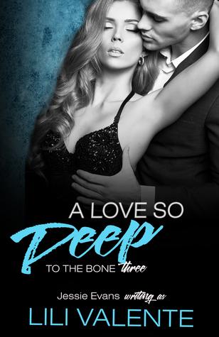 A Love So Deep (To the Bone #3)
