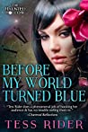 Before My World Turned Blue (The Haunted Hollow Book 2)