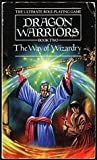The Way of Wizardry (Dragon Warriors RPG #2)