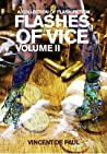 Flashes of Vice: Vol II