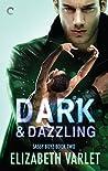 Dark & Dazzling (Sassy Boyz, #2)