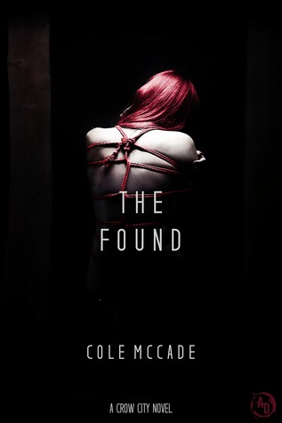 The Found (Crow City, #2)