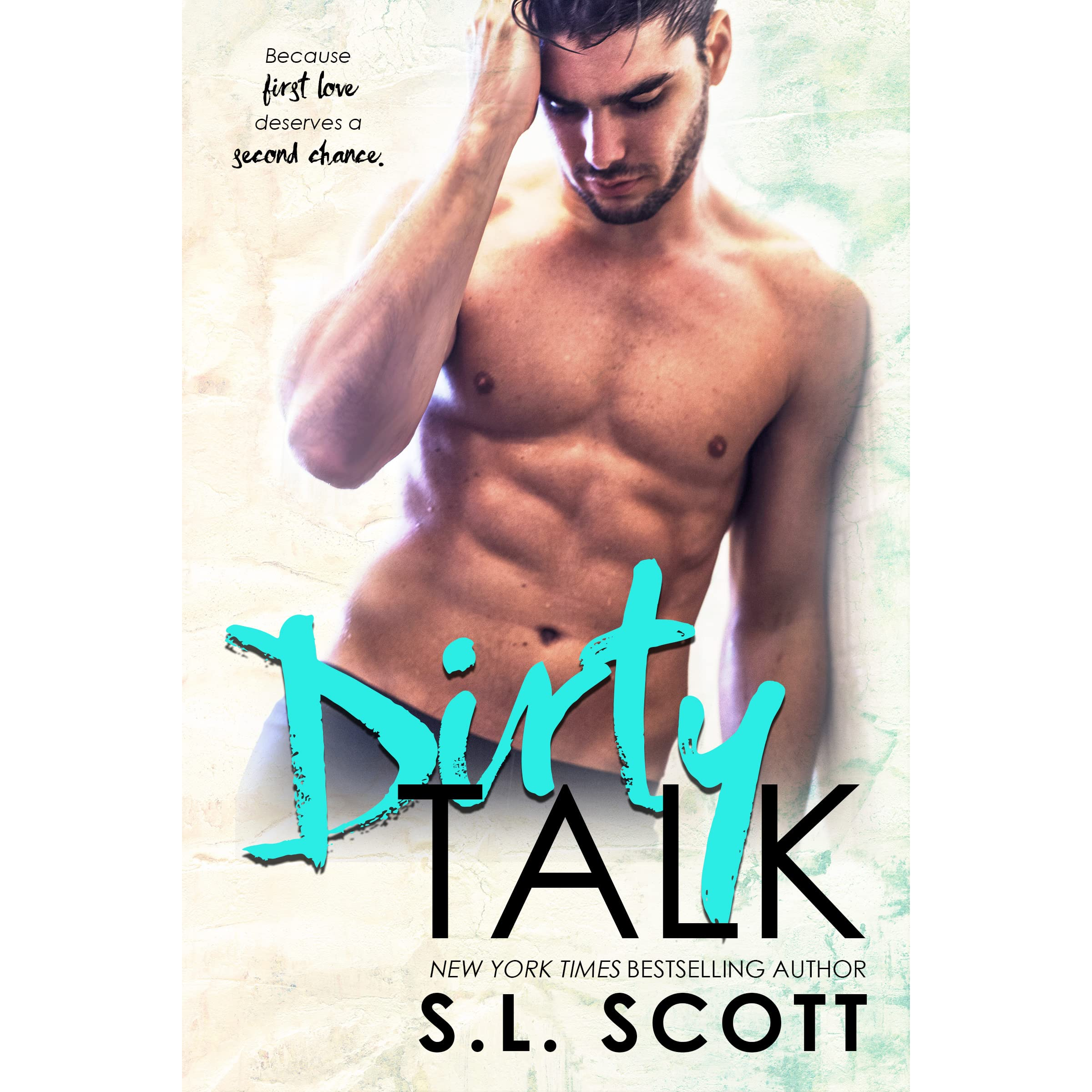 Dirty Talk by S.L. Scott — Reviews, Discussion, Bookclubs
