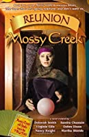 Reunion at Mossy Creek (Mossy Creek, #2)