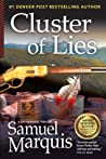 Cluster of Lies by Samuel Marquis
