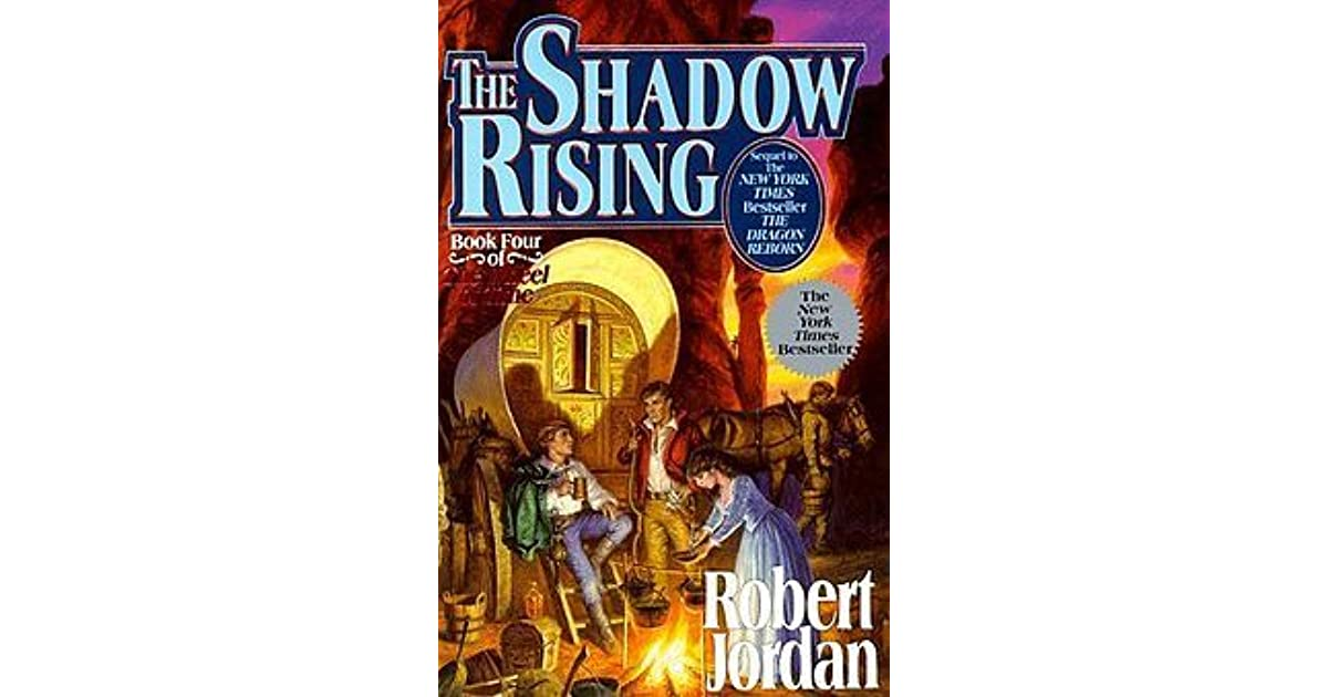 The Shadow Rising (The Wheel of Time, #4) by Robert Jordan