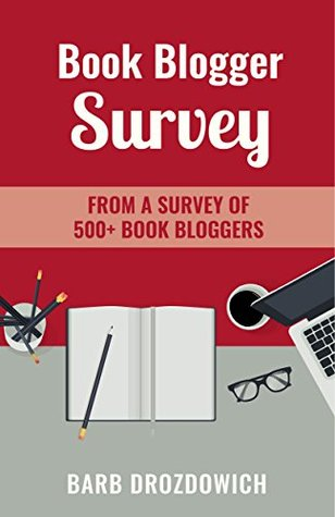 Book Blogger Survey: Real actionable results of a survey of 502 book bloggers