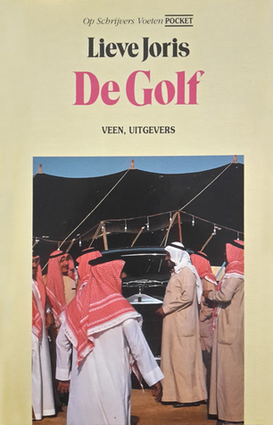 De Golf by Lieve Joris