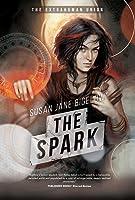 The Spark (The Extrahuman Union, #3)