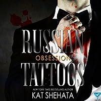 Russian Tattoos: Obsession (Russian Tattoos, #1)