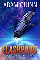 Flashpoint (Drive Maker Trilogy #1)