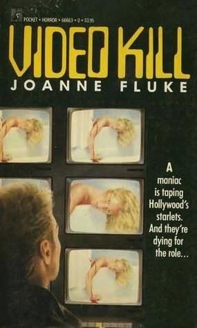 Video Kill by Joanne Fluke