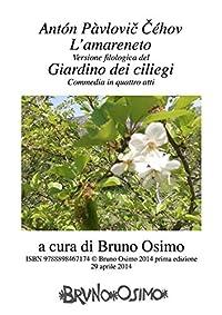 Il giardino dei ciliegi/L'amareneto