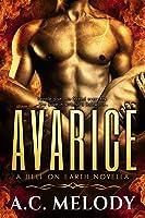 Avarice (Hell on Earth, #1)