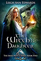 The Witch's Daughter (Irish Witch #2)