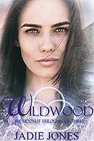Wildwood (Moonlit #3)