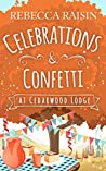 Celebrations and Confetti At Cedarwood Lodge