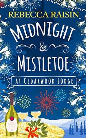 Midnight and Mistletoe At Cedarwood Lodge