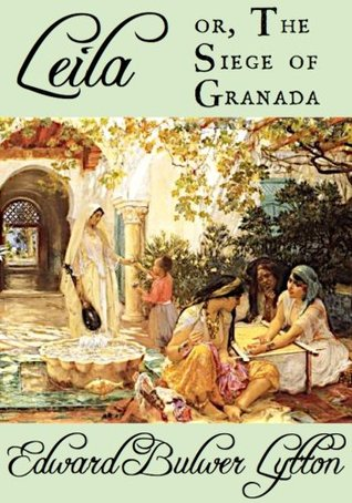Leila or The Siege of Granada and Calderon the Courtier