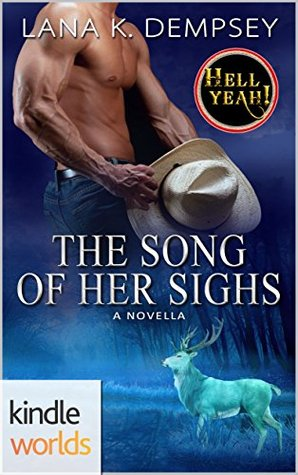 The Song Of Her Sighs (Hell Yeah!)