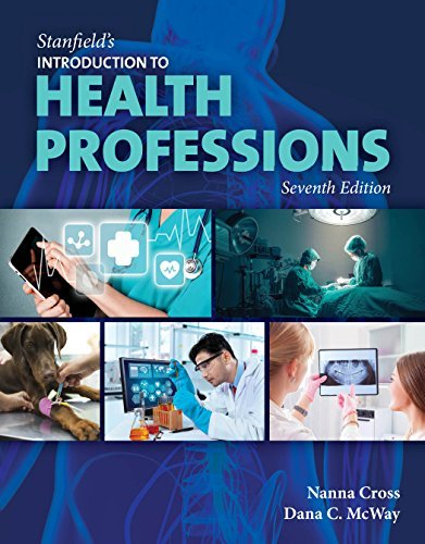 Stanfield's Introduction to Health Professions, Seventh Edition