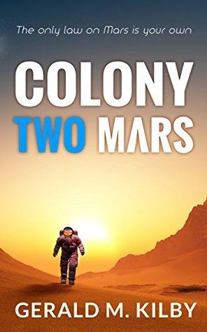 Colony Two Mars (Colony Mars, #2)