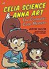 The Computer Code Mystery (Celia Science & Anna Art #1)