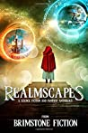 Realmscapes: A Science Fiction and Fantasy Anthology