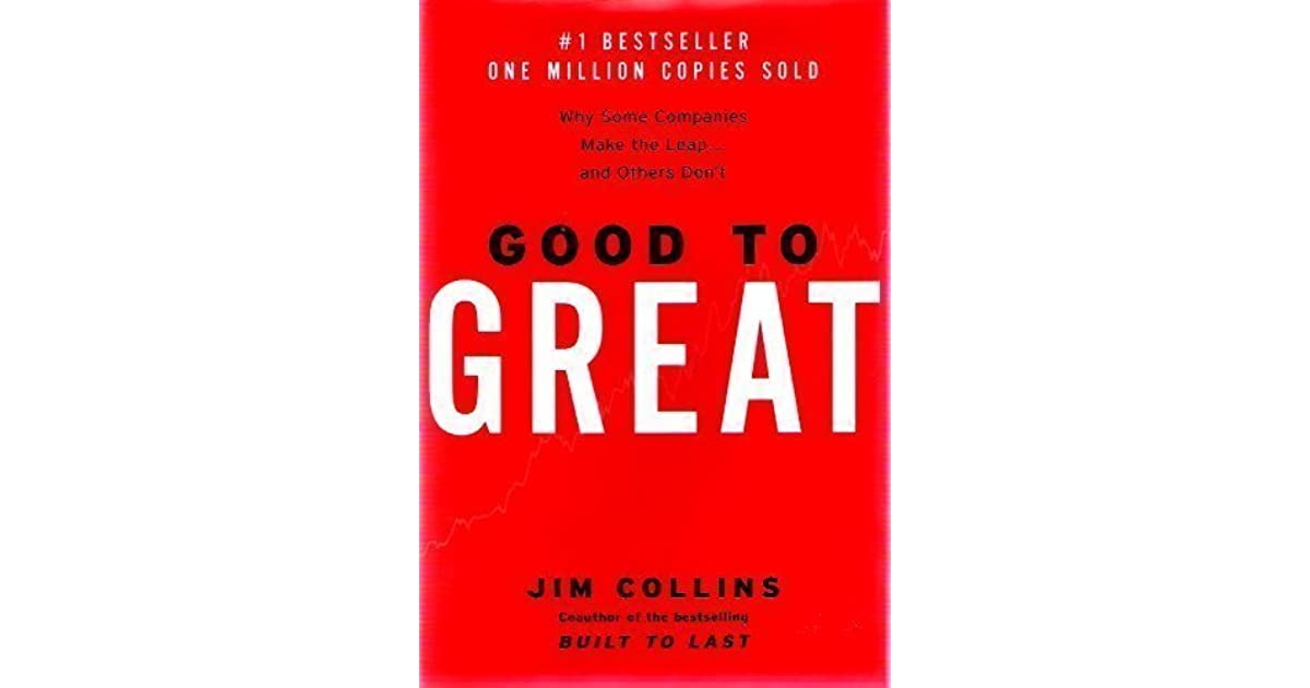 an analysis of the book the good to great written by jim collins Companies may have great product, great sales, great marketing, etc but what makes them better than good analysis of forgetfullness, by billy collins.
